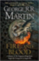 Fire and Blood - 300 Years Before A Game of Thrones