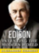 Alexander Kennedy - Thomas Edison - Inventing The Modern World