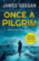 James Deegan - Once A Pilgrim