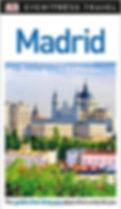 DK Eyewitness Madrid Travel Guide (Eyewitness)