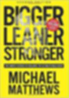Michael Matthews - Bigger Stronger Leaner