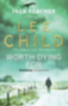 Lee Child - Worth Dying For (Jack Reacher 15)