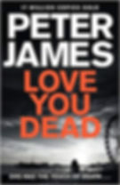 Peter James - Love You Dead
