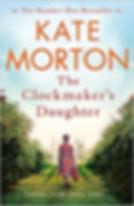 Kate Morton - The Clockmaker's Daughter.