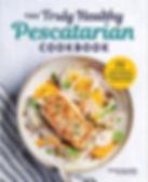 Nicole Hallissey - The Truly Healthy Pescatarian Cookbook