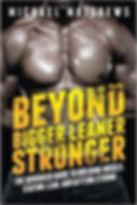 Michael Mathews - Beyond Bigger Leaner Stronger