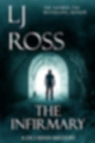 L J Ross - The Infirmary - A DCI Ryan Mystery (Book 11)