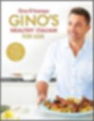 Gino D'Acampo - Gino's Healthy Italian for Less