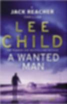 Lee Child - A Wanted Man (Jack Reacher 17)