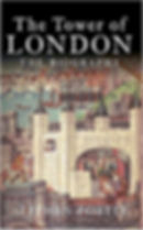 Stephen Porter - The Tower of London (The Biography)