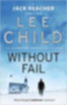 Lee Child - Without Fail -  (Jack Reacher 6)