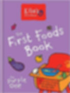 Ella Mills - lla's Kitchen -  The First Foods Book