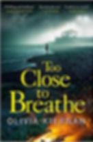 Olivia Kiernan - Too Close to Breathe