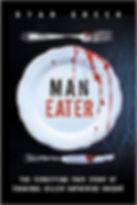 Ryan Green - Man-Eater