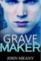 John Meany - Grave Maker