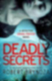 Robert Bryndza - Deadly Secrets