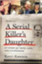 Rawson Kerry - Serial Killer's Daughter
