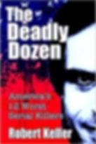 Robert Keller - The Deadly Dozen