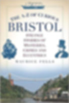 Maurice Fells - The A-Z of Curious Bristol
