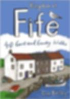 Kingdom of Fife. 40 Coast and Country Walks