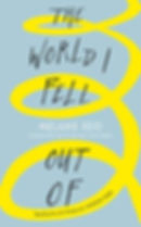 Melanie Reid - The World I Fell Out Of