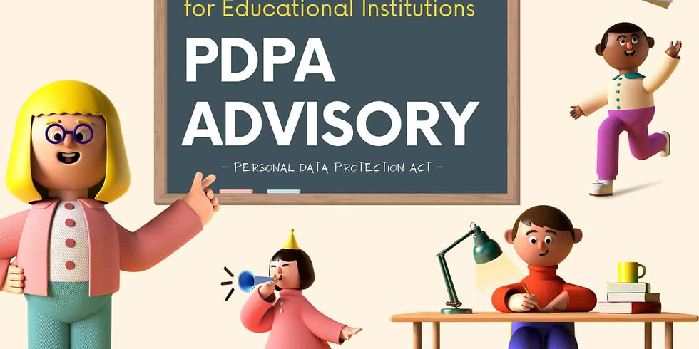 Webinar: PDPA Advisory - Education Sector