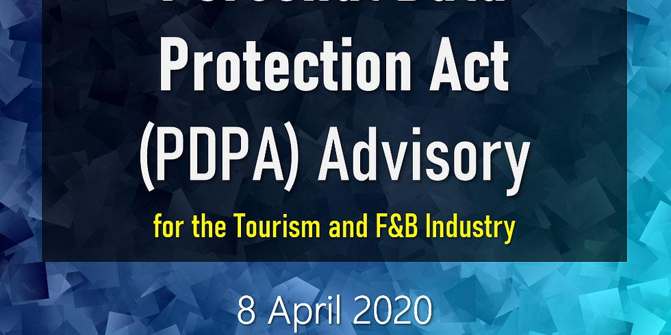 WEBINAR: Personal Data Protection Act (PDPA) Advisory for Tourism and F&B Industry