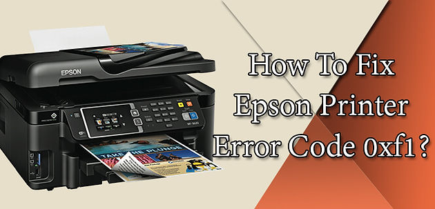 Epson WF-3540 Error Code 0xf1: How to Fix It?   Home