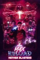 Max+Reload+poster_Final_WLogo_sh_72.jpg