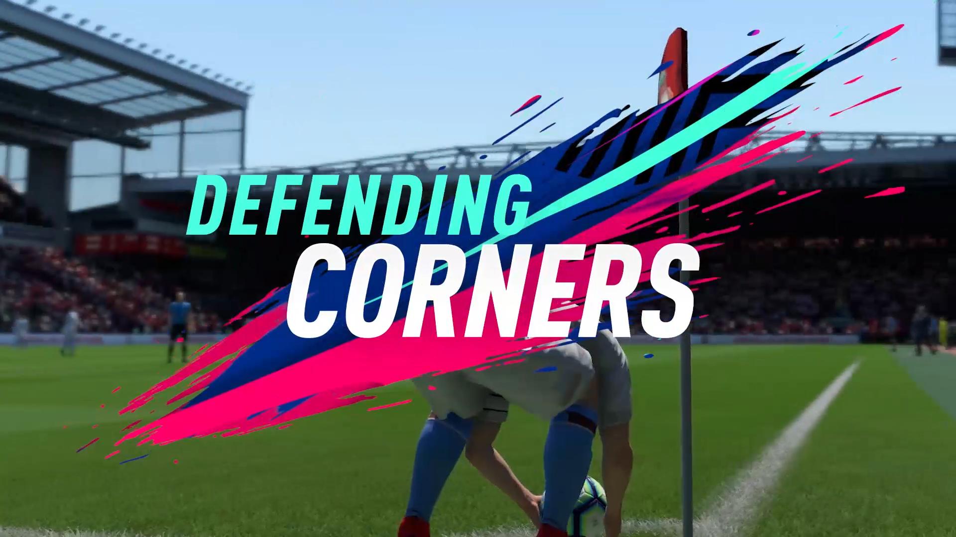 FIFA 19 DEFEENDING CORNERS