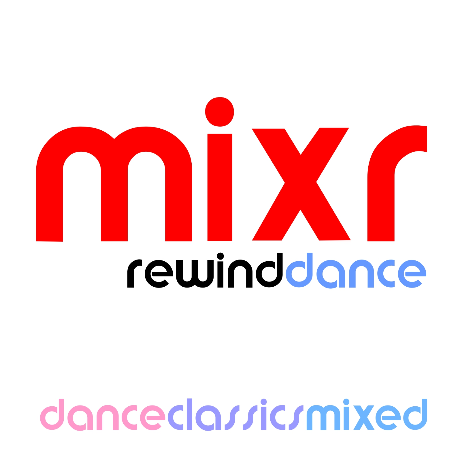 mixr Rewind Dance
