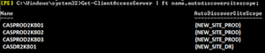 Get-ClientAccessServer | ft name,autodiscoversitescope;
