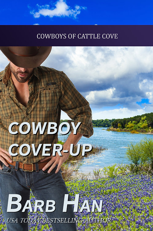 Cowboy Cover-up (Cowboys of Cattle Cove Book 2)