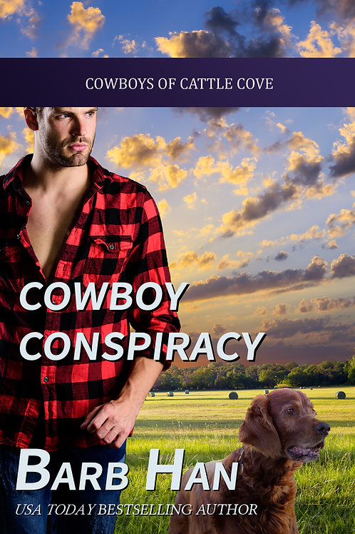 Cowboy Conspiracy (Cowboys of Cattle Cove Book 5)
