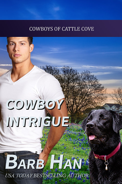 Cowboy Intrigue (Cowboys of Cattle Cove Book 9)