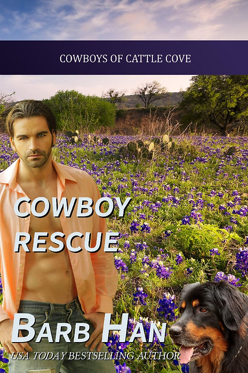 Cowboy Rescue (Cowboys of Cattle Cove Book 6)