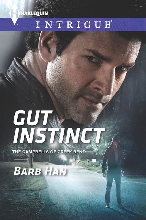 Gut Instinct (The Campbells of Creek Bend Book 2)