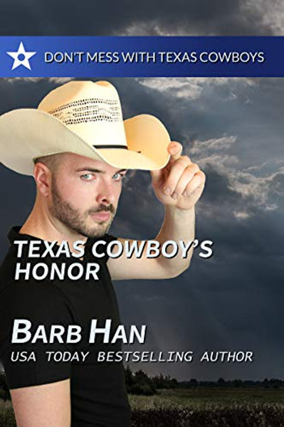 Texas Cowboy's Honor (Don't Mess with Texas Cowboys Book 3)