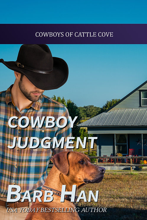 Cowboy Judgment (Cowboys of Cattle Cove Book 4)