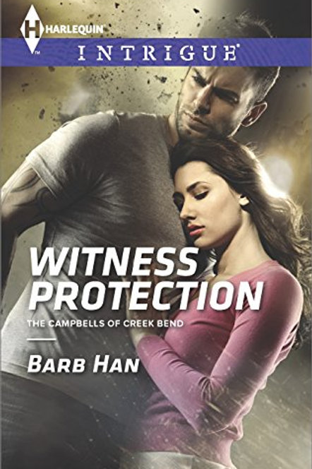 Witness Protection (The Campbells of Creek Bend Book 1)