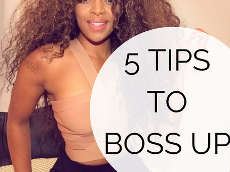5 tips to BOSS UP