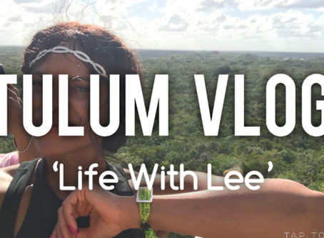 Personal Tulum Vlog