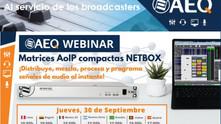 AEQ le invita al webinar de Matrices compactas de Audio por IP AEQ Netbox