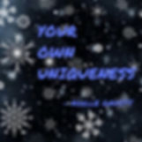 Your Own Uniqueness