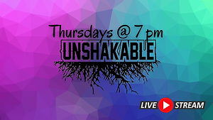 Unshakable Live Stream.png