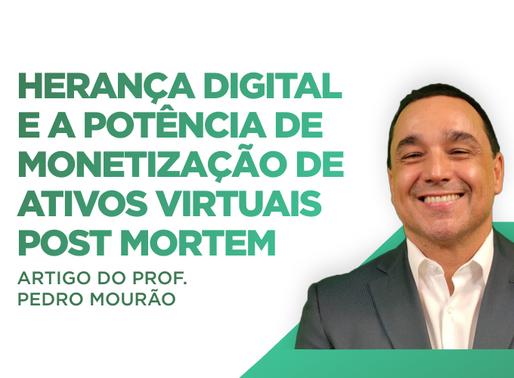Herança Digital  e a potência de monetização de ativos virtuais post mortem