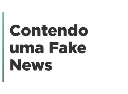 Contendo uma Fake News