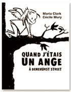 Quand j'étais un ange, La plâtrière ed., 2005