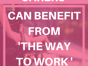 5 Ways Carers can benefit from The Way to Work project