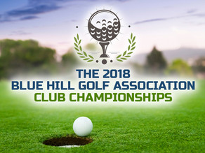 The 2018 Blue Hill Golf Association Club Championships